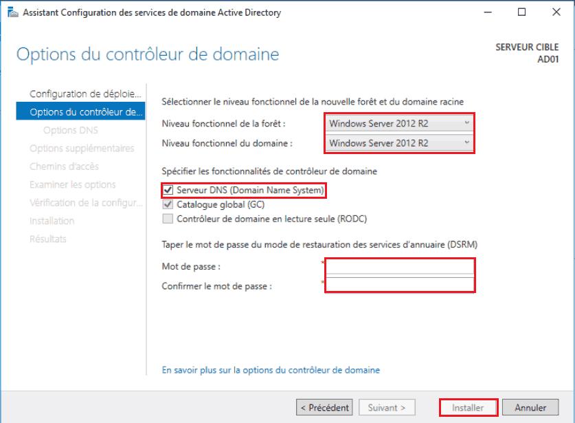 Ici j'ai choisi un niveau fonctionnelle de 2012R2 car je comptes dans l'avenir ajouter des serveurs 2012R2 au domaine. Je ne pourrai donc pas ajouter de serveurs 2008 par exemple !! Sélectionnez le serveur DNS si vous voulez le mettre sur le même serveur et enfin le mot de passe d'administrateur