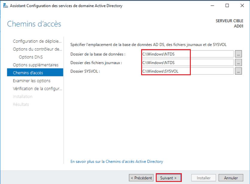 Choix de la localisation si vous avez plusieurs disques. Par exemple la base de donnée sur un SSD, les journaux et le SYSVOL sur un gros disque (les logs peuvent prendre beaucoup de place en fonction des audits sélectionnés)