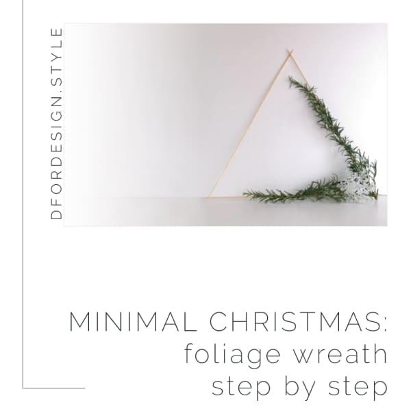 Minimal Christmas: DIY foliage wreath step by step. Pin it.