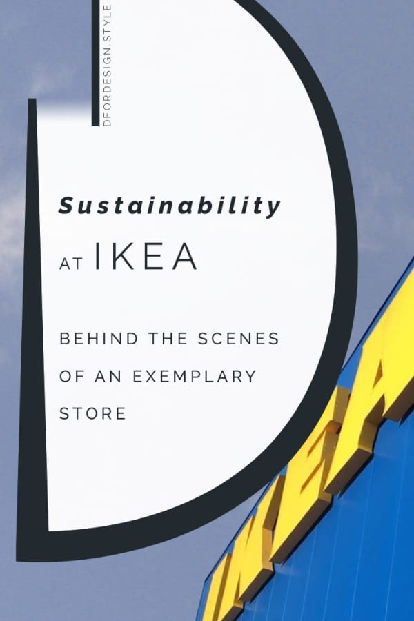 Sustainability at IKEA: behind the scenes of an exemplary store. Pin It.