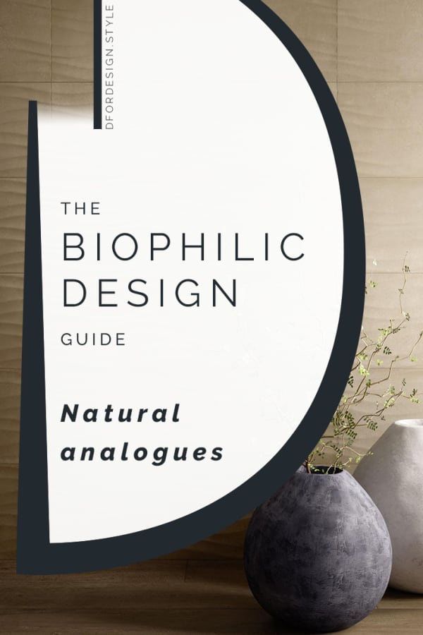 Biophilic design, nature analogues. Pin It.