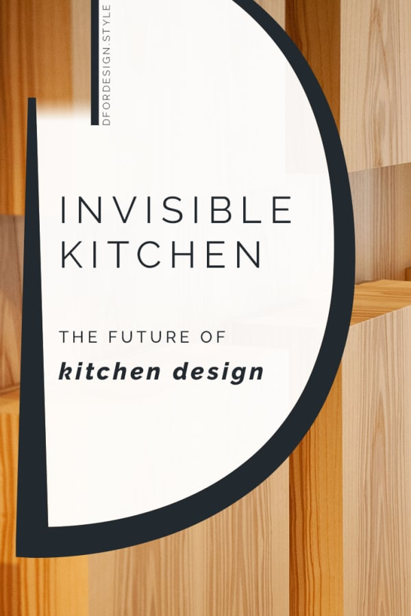Invisible kitchen. Pin It.