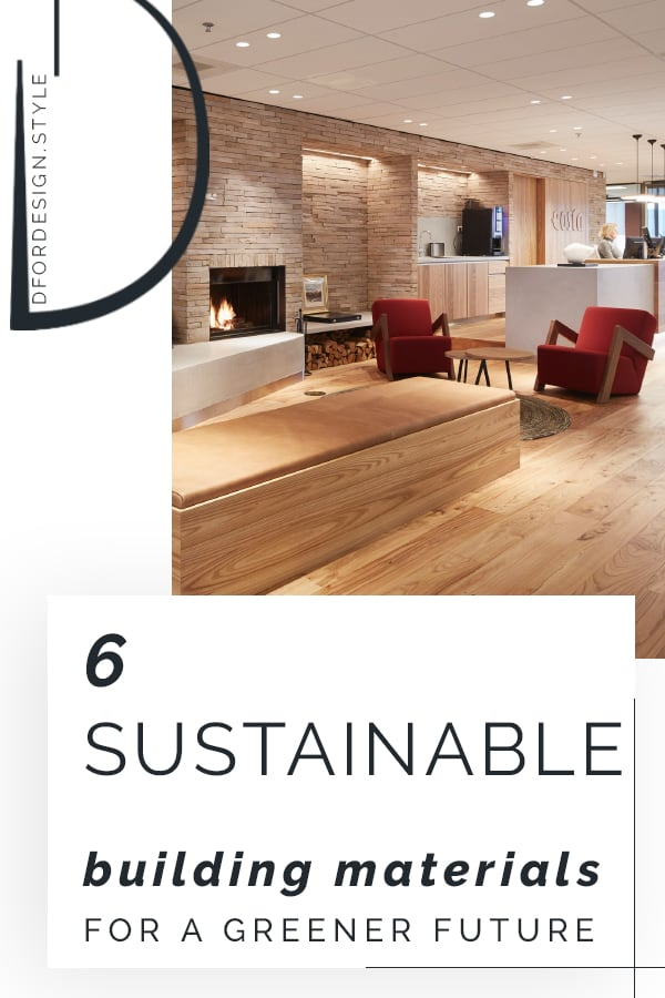 6 sustainable building materials for a greener future. Pin it.