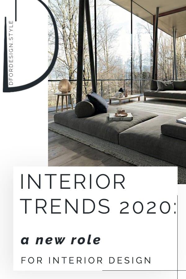 Interior design trends 2020: a new role for interior design. Pinterest graphic.