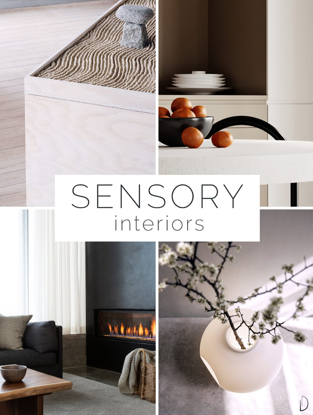 "Moodboard depicting the 4 non-visual senses in biophilic design. 1. A zen garden with sand 2. Oranges arranged on a table 3. A crackling fireplace 4. Fragrant flowers in a vase.<span class=""sr-only""> (opened in a new window/tab)</span>"