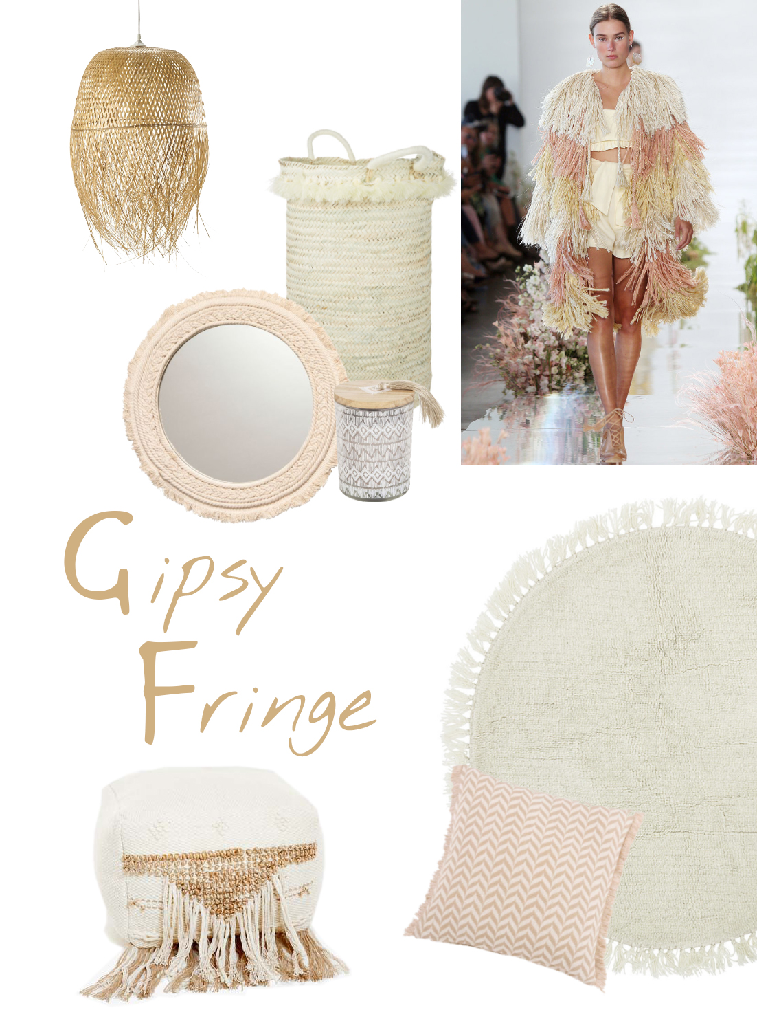 Gipsy fringes mood board: a selection of furniture and accessories.