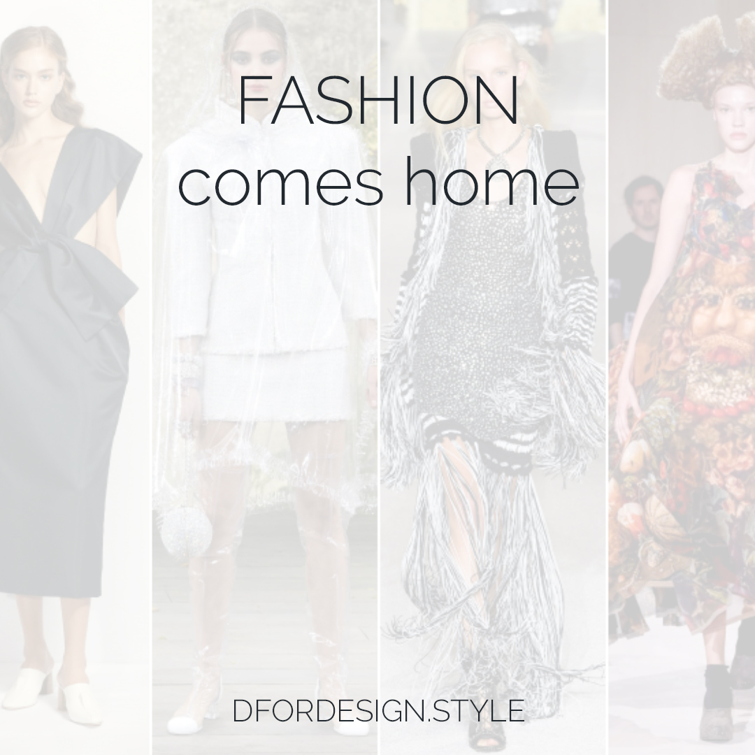 Fashion comes home. Pin It.