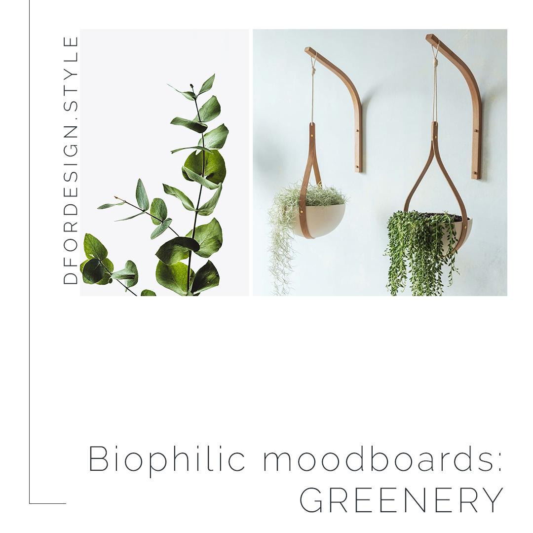 Biophilic moodboards: greenery. Pin it.