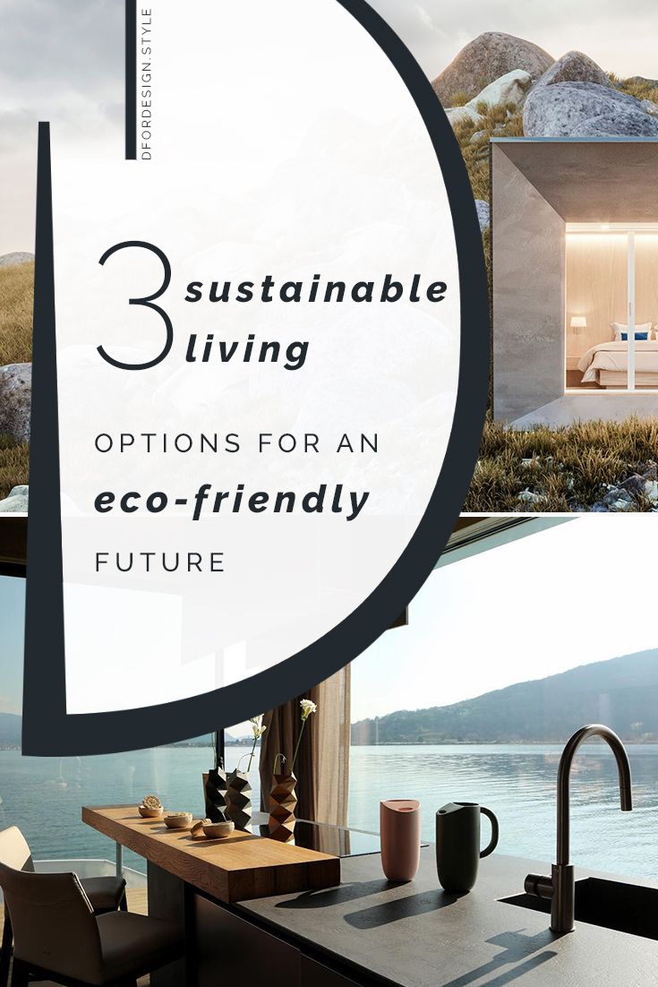Sustainable living. Pin It.