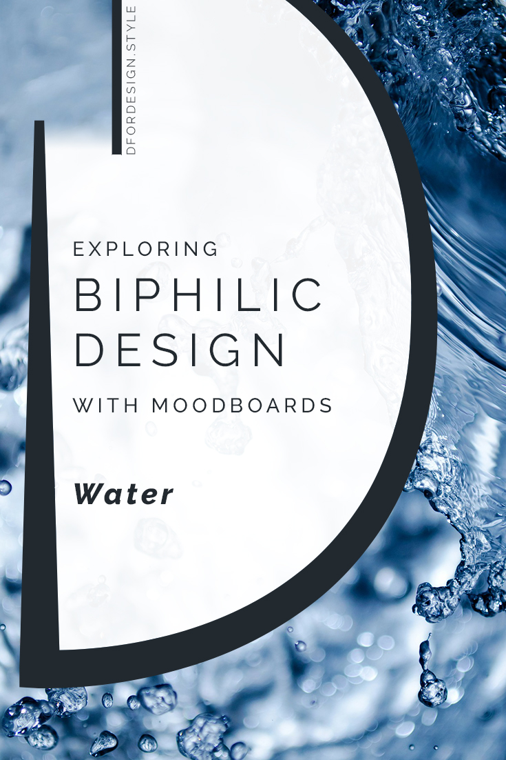 Biophilic moodboards: water. Pin it.