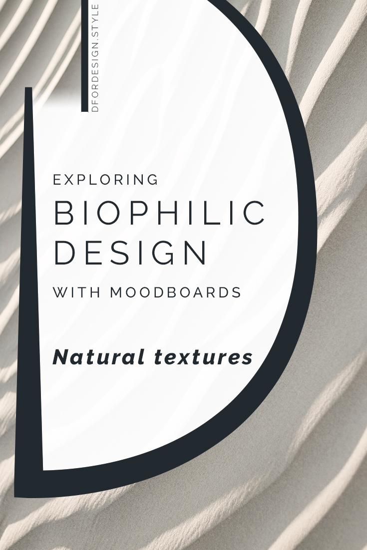 Biophilic moodboards: Natural textures. Pin it.