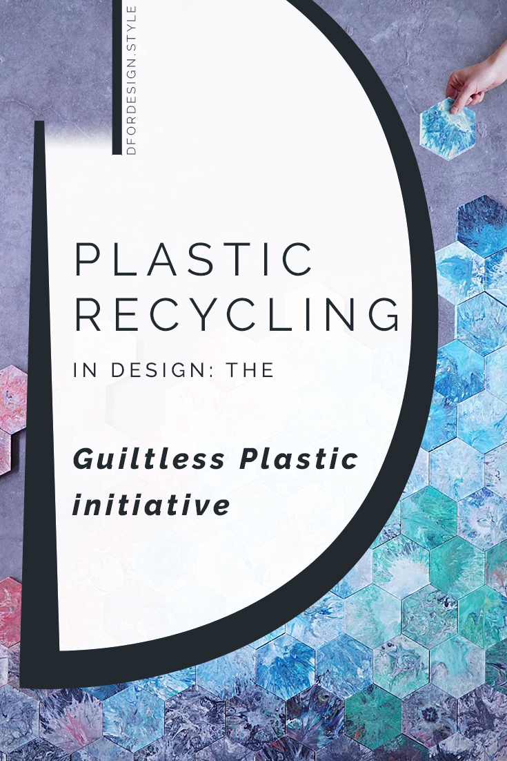 Plastic recycling in design: the Guiltless Plastic initiative. Pin it.