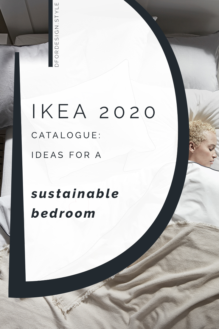 IKEA 2020 catalogue: ideas for a sustainable bedroom. Pin it.