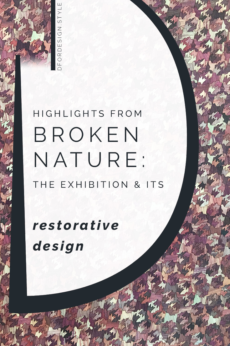 Highlights from Broken Nature and its restorative design. Pin it.