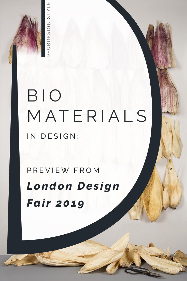 Biomaterials in design: London Design Fair 2019 preview. Pin it.