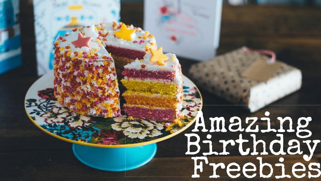 Amazing birthday freebies