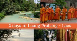 2 days in Luang Prabang - Laos