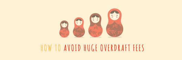 How to avoid huge overdraft fees