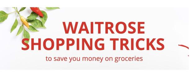 Waitrose shopping tricks