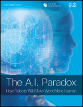 The AI Paradox - How robots are making work more human