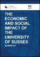 The Economic and Social Impact of the University of Sussex