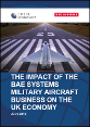 The impact of the BAE Systems military aircraft business on the UK economy