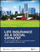 Life Insurance as a Social Catalyst