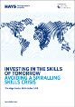 Investing in the skills of tomorrow; Avoiding a spiralling skills crisis