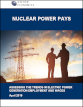 Nuclear Power Pays: Assessing the Trends in Electric Power Generation Employment and Wages