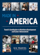 Made in America: Travel's Contribution to Workforce Development and Career Advancement