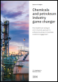 Chemicals and petroleum industry game changer