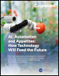 AI, Automation, and Appetites: How Technology Will Feed the Future
