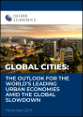 Global Cities: The outlook for the world's leading urban economies amid the global slowdown