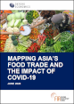 Mapping Asia's Food Trade and the Impact of COVID-19
