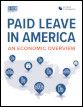 Paid Leave in America: An economic overview