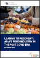 Leading to recovery: Asia's food sector in the post-Covid era
