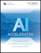 AI Accelerated: The great shift to artificial intelligence and automation
