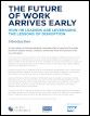 The future of work arrives early: How HR leaders are leveraging the lessons of disruption
