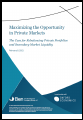 Maximizing the Opportunity in Private Markets