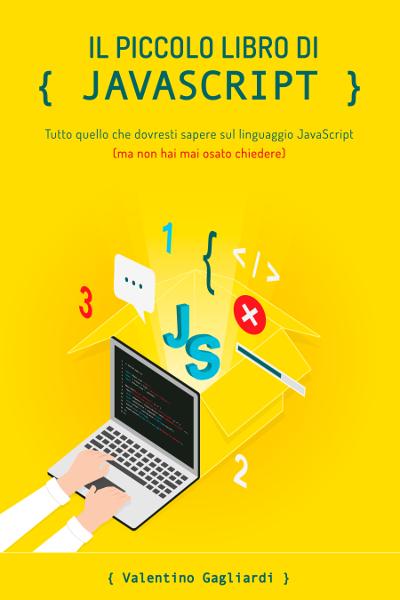 Il piccolo libro di JavaScript