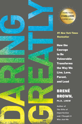 Daring Greatly - Brené Brown