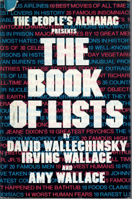 The Book of Lists - David Wallechinsky, Irving Wallace and Amy Wallace