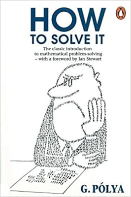 How To Solve It - George Polya