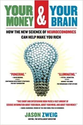 Your Money and Your Brain - Jason Zweig