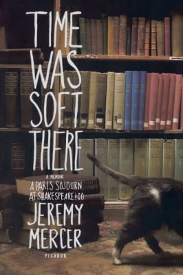 Time Was Soft There - Jeremey Mercer