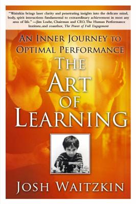 The Art of Learning - Josh Waitzkin