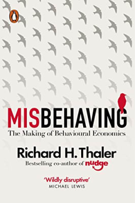Richard Thaler - Misbehaving: The Making of Behavioral Economics