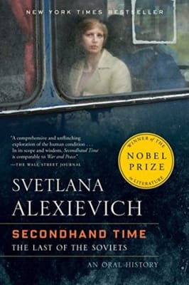 Secondhand Time: The Last of the Soviets - Svetlana Alexievich