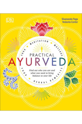 Sivananda Yoga Vedanta Centre - Practical Ayurveda