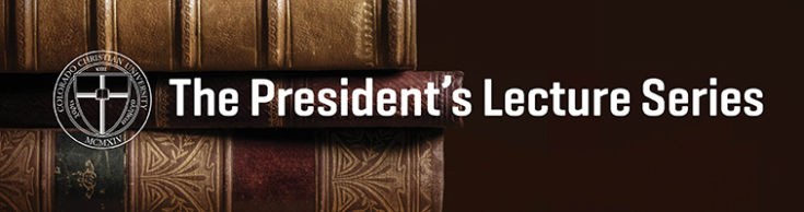 President's Lecture Series banner